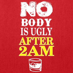 No Body Is Ugly After 2am - Tote Bag