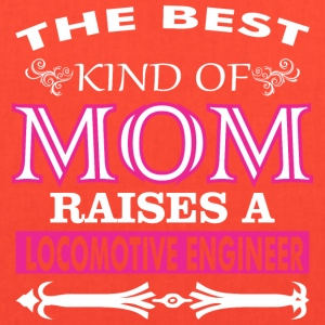 The Best Kind Of Mom Raises A Locomotive Engineer - Tote Bag