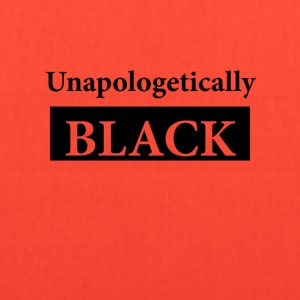 Unapologetically Black - Tote Bag
