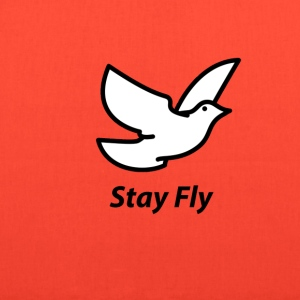 Stay Fly - Tote Bag