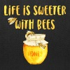 Life's Sweeter With Bees - Tote Bag