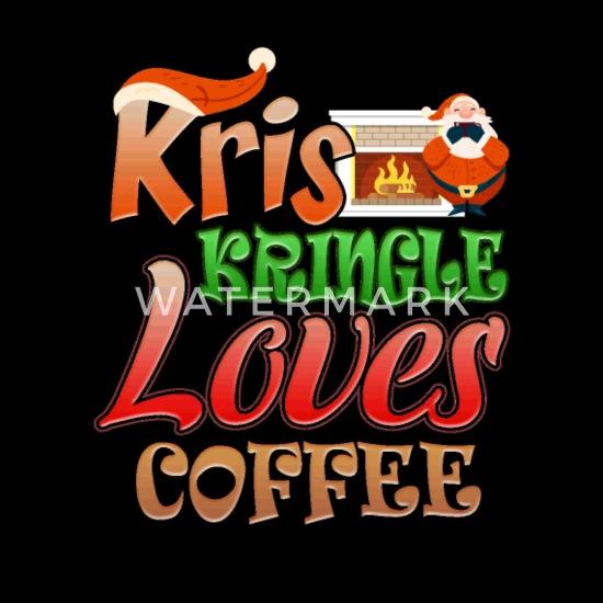 Funny Kris Kringle Loves Coffee
