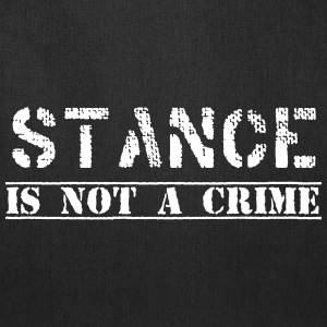#stanceisnotacrime by GusiStyle - Tote Bag