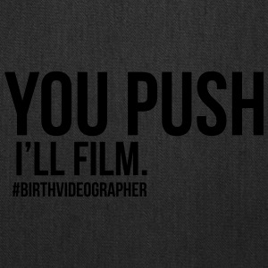 you push I'll film - Tote Bag