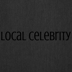 Local Celebrity - Tote Bag