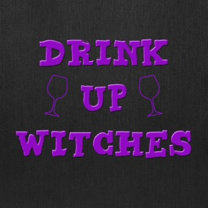 drink up witches - Tote Bag
