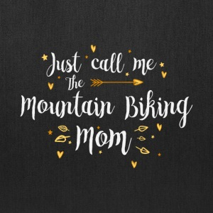 Just Call Me The Sports Mountain Biking Mom funny - Tote Bag