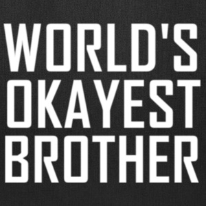 WORLDS OKYEST BROTHER - Tote Bag