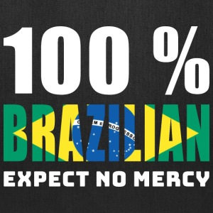 100 % BRAZILIAN - EXPECT NO MERCY - Tote Bag