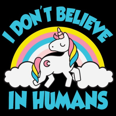 Unicorns - I don't believe in humans