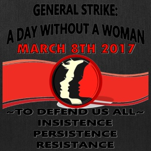 General Strike March 3-8-17 A Day Without A Woman - Tote Bag