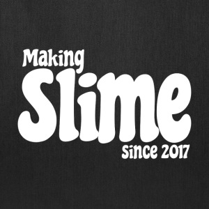 Making Slime Since 2017 - Tote Bag