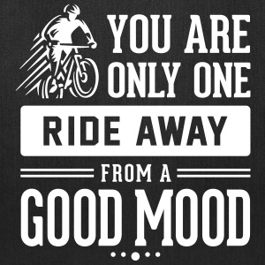 You are only one ride away from a good mood - Tote Bag