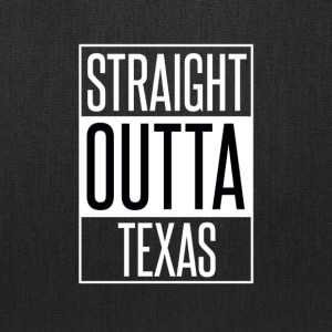 Straight Outta Texas - Tote Bag