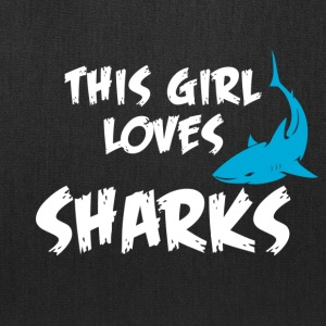 this girl loves sharks - Tote Bag