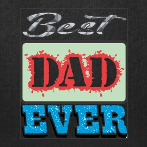 Best Dad Ever - Tote Bag