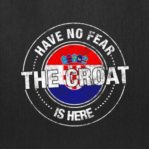 Have No Fear The Croat Is Here - Tote Bag