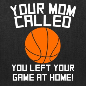 Mom Called You Left Your Game At Home Basketball - Tote Bag