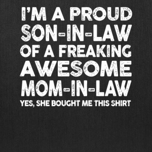 Proud Son In Law Of Awesome Mother In Law TShirt - Tote Bag