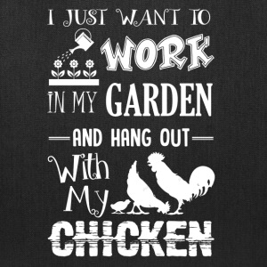 Hang Out With My Chicken Shirt - Tote Bag