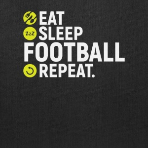 Eat, sleep, Football, repeat - Gift - Tote Bag