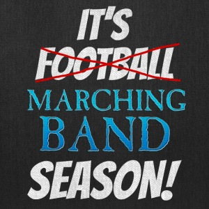 its football marching band season - Tote Bag