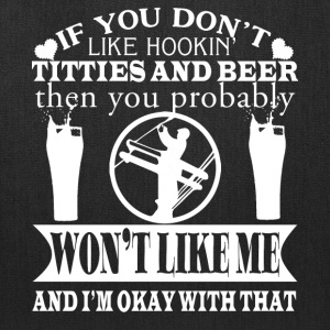 If You Don't Like Beer T Shirt - Tote Bag