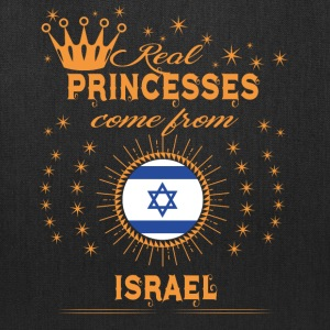 love princesses come from ISRAEL - Tote Bag
