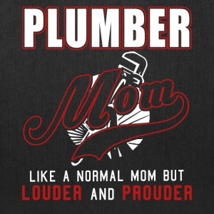 Plumber Mom Like A Normal Mom,Louder And Prouder - Tote Bag