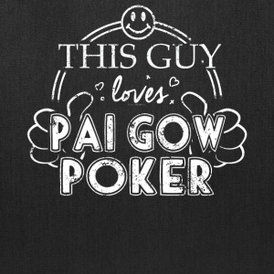 Guy Loves Pai Gow Poker - Tote Bag