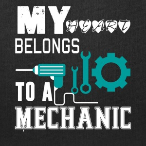My Heart Belongs To A Mechanic T Shirt - Tote Bag