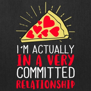 I´m actually in a very committed relationship - Tote Bag