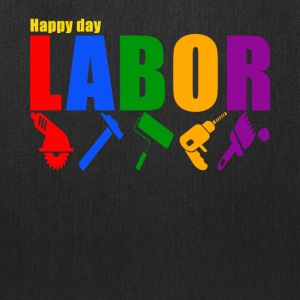 labor happy day shirt, labor day t-shirt - Tote Bag