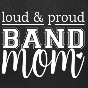 Loud & Proud Band Mom - Tote Bag