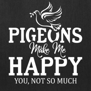 Pigeons Make Me Happy T Shirt - Tote Bag