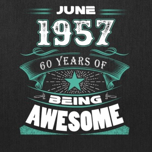 June 1957 - 60 years of being awesome - Tote Bag