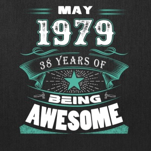 May 1979 - 38 years of being awesome - Tote Bag