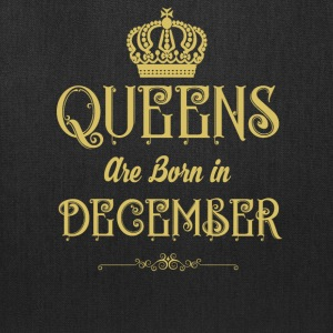 Queens Are Born In DECEMBER - Tote Bag