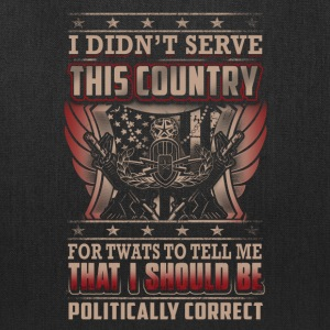 Eod Tech I Didn't Serve This Country - Tote Bag