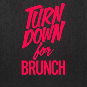 Turn Down For Brunch - Tote Bag