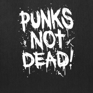 Punks Not Dead - Tote Bag