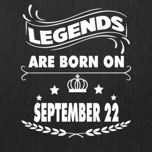 Legends are born on September 22 - Tote Bag