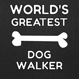 worlds greatest dog walker - Tote Bag