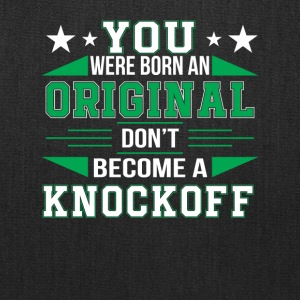 Motivational Born Original Dont Knock Off - Tote Bag