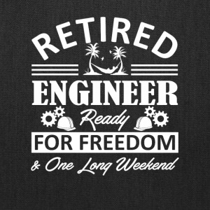 Retired Engineer Ready For Freedom Shirt - Tote Bag