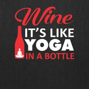 Wine Like Yoga In A Bottle Yoga Shirt - Tote Bag