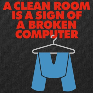 I Clean My Room Because My Computer Is Broken - Tote Bag