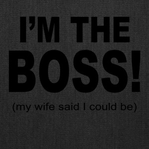 I m the boss - Tote Bag