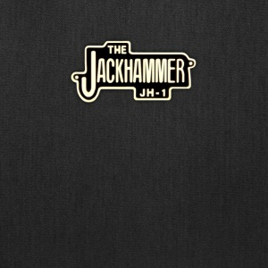 The Jackhammer - Tote Bag