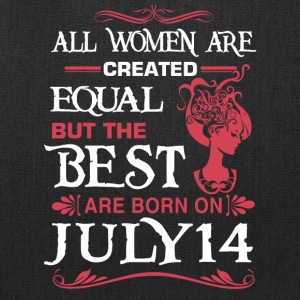The Best Woman Born On July 14 - Tote Bag